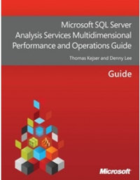 (FREE E-Book) Microsoft SQL Server Analysis Services Multidimensional Performance and Operations Guide