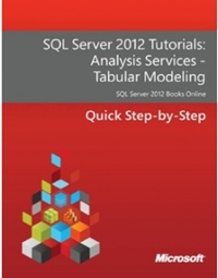 (FREE E-Book) SQL Server 2012 Tutorials: Analysis Services - Tabular Modeling
