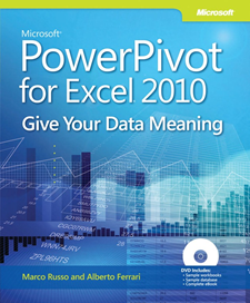 PowerPivot for Excel 2010: Give Your Data Meaning